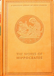 THE WORKS OF HIPPOCRATES - THE OATH - THE LAW - THE ART - ON ANCIENT MEDICINE - THE PHYSICIAN - DECORUM  (1646A)